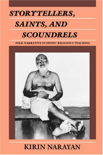 Storytellers, Saints, and Scoundrels Folk Narrative in Hindu Religious Teaching  1989 edition cover