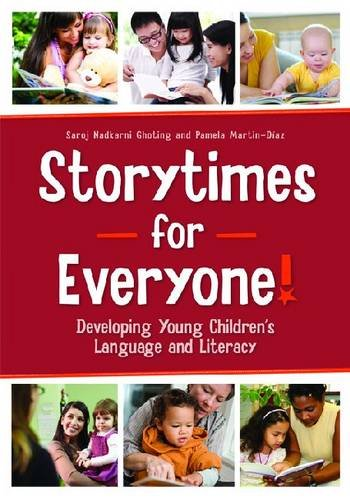 Storytimes for Everyone! Developing Young Children's Language and Literacy  2013 edition cover