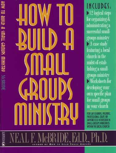 How to Build a Small-Groups Ministry  N/A edition cover