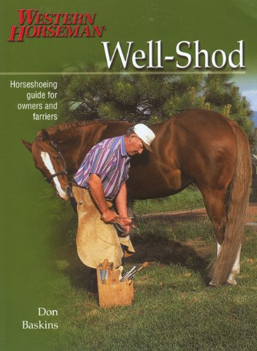 Well-Shod A Horseshoeing Guide for Owners and Farriers Revised 9780911647693 Front Cover
