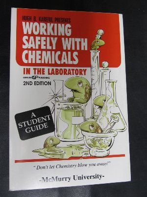 Working Safely With Chemicals in the Laboratory:   1997 edition cover