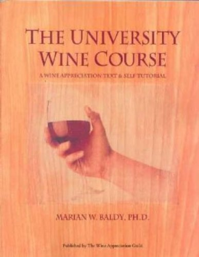 University Wine Course A Wine Appreciation Text and Self Tutorial 2nd 1997 edition cover