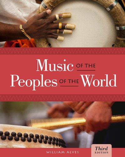 Bundle: Music of the Peoples of the World, 3rd + CD Set Music of the Peoples of the World, 3rd + CD Set 3rd 2013 9781133394693 Front Cover