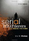 Serial Murderers and Their Victims:   2015 edition cover