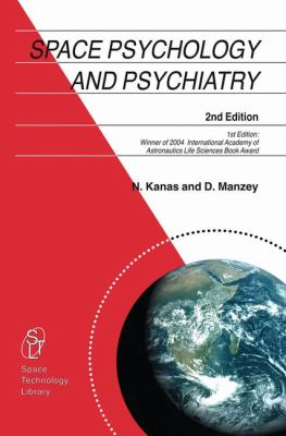 Space Psychology and Psychiatry  2nd 2008 9781402067693 Front Cover