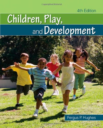 Children, Play, and Development  4th 2010 edition cover