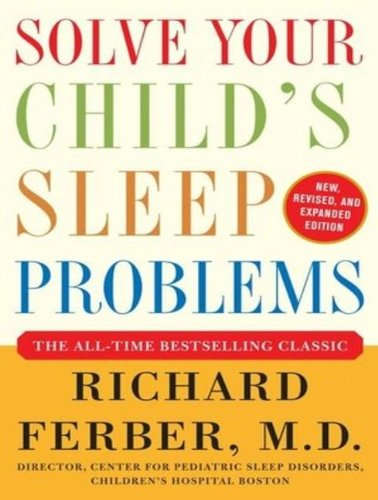 Solve Your Child's Sleep Problems: Library Edition  2012 edition cover