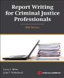Report Writing for Criminal Justice Professionals  5th 2014 (Revised) edition cover
