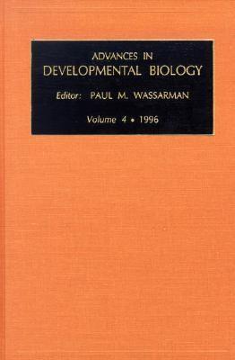 Advances in Developmental Biology   1996 9781559389693 Front Cover