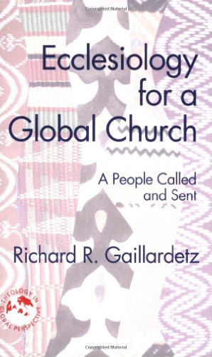 Ecclesiology for a Global Church A People Called and Sent  2008 edition cover
