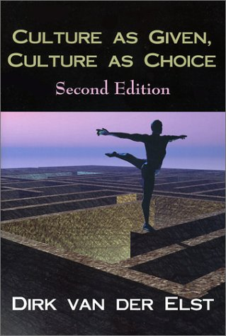Culture As Given, Culture As Choice  2nd 2003 edition cover