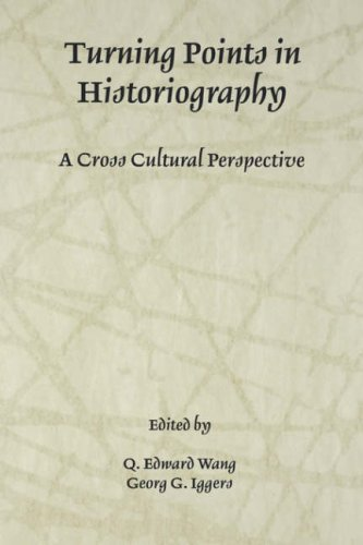 Turning Points in Historiography A Cross-Cultural Perspective N/A edition cover