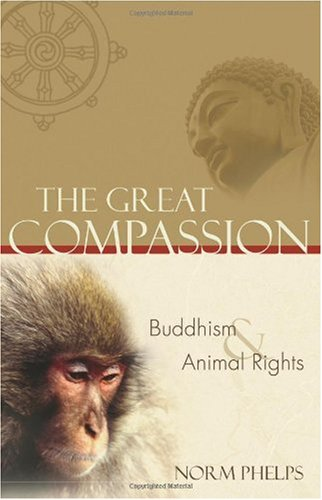 Great Compassion Buddhism and Animal Rights  2004 edition cover