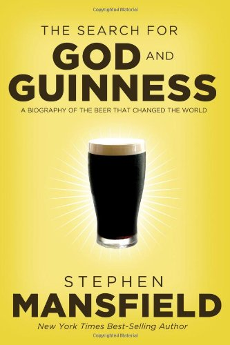 Search for God and Guinness A Biography of the Beer That Changed the World  2009 edition cover
