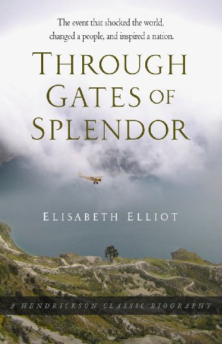 Through Gates of Splendor The Event That Changed the World, Changed a People, and Inspired a Nation  2010 edition cover