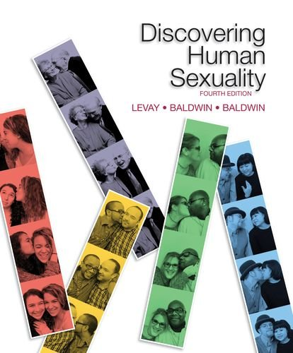 Discovering Human Sexuality, Fourth Edition  4th 2018 9781605356693 Front Cover