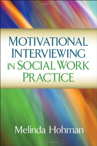 Motivational Interviewing in Social Work Practice   2012 edition cover