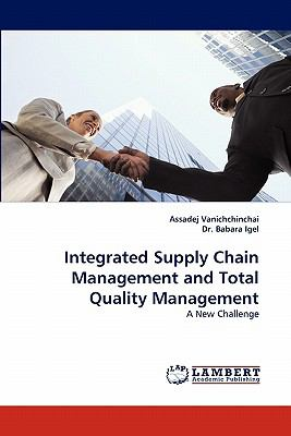 Integrated Supply Chain Management and Total Quality Management N/A 9783838369693 Front Cover