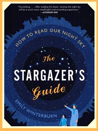 Stargazer's Guide How to Read Our Night Sky N/A 9780061789694 Front Cover