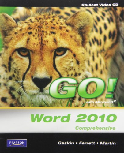 Student Videos for GO! with Microsoft Word 2010, Comprehensive   2011 (Revised) 9780135097694 Front Cover