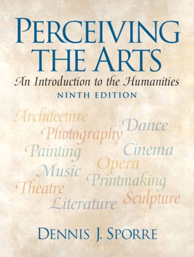 Perceiving the Arts An Introduction to the Humanities 9th 2009 edition cover