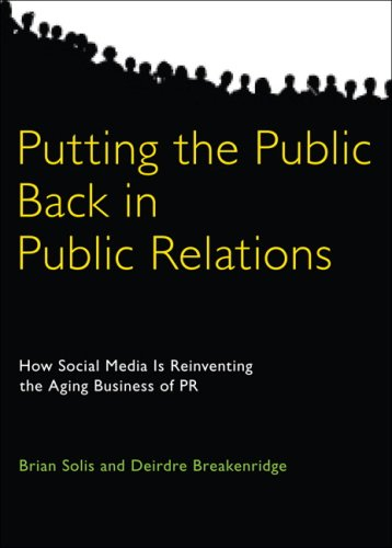 Putting the Public Back in Public Relations How Social Media Is Reinventing the Aging Business of PR  2009 edition cover