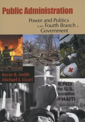 Public Administration Power and Politics in the Fourth Branch of Government N/A edition cover
