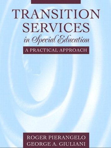 Transition Services in Special Education A Practical Approach  2004 edition cover