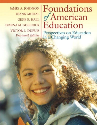 Foundations of American Education Perspectives on Educatoin in a Changing World 14th 2008 edition cover