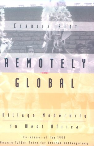 Remotely Global Village Modernity in West Africa  1999 edition cover