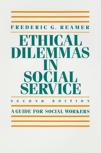 Ethical Dilemmas in Social Service A Guide for Social Workers 2nd edition cover
