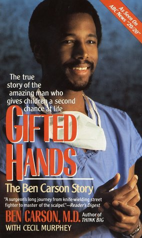 Gifted Hands The Ben Carson Story  1996 9780310214694 Front Cover