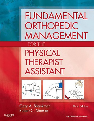 Fundamental Orthopedic Management for the Physical Therapist Assistant  3rd 2010 edition cover