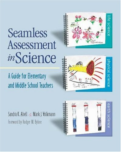 Seamless Assessment in Science A Guide for Elementary and Middle School Teachers  2006 edition cover