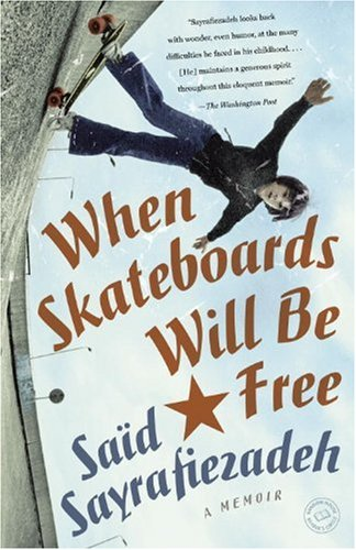 When Skateboards Will Be Free A Memoir  2010 9780385340694 Front Cover