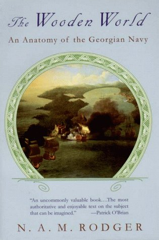 Wooden World An Anatomy of the Georgian Navy  1996 edition cover