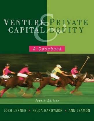Venture Capital and Private Equity A Casebook 3rd 2005 (Revised) edition cover