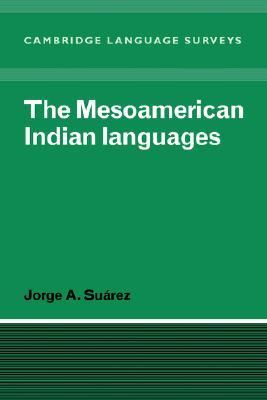 Mesoamerican Indian Languages   1983 9780521296694 Front Cover