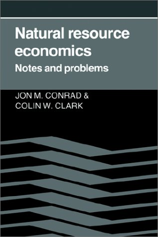 Natural Resource Economics Notes and Problems  1987 9780521337694 Front Cover