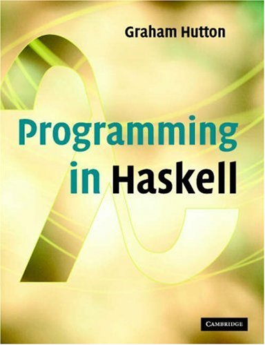 Programming in Haskell   2006 9780521692694 Front Cover