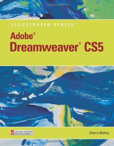 Adobe Dreamweaver CS5 Illustrated   2011 9780538478694 Front Cover