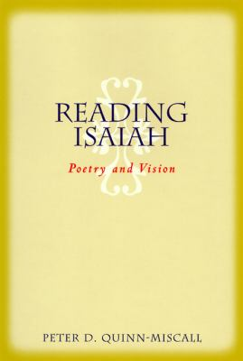 Reading Isaiah Poetry and Vision  2001 9780664223694 Front Cover