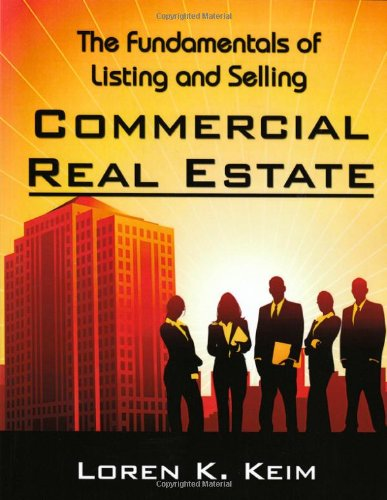 Fundamentals of Listing and Selling Commercial Real Estate N/A edition cover