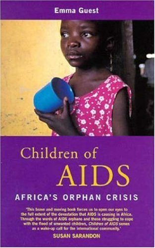 Children of Aids Africa's Orphan Crisis  2001 9780745317694 Front Cover