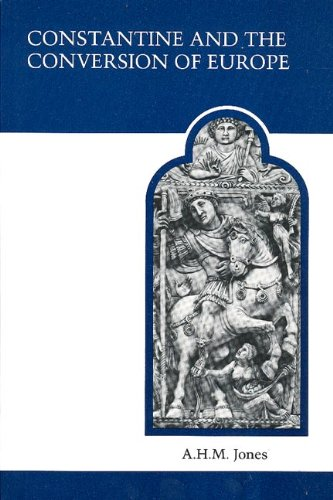 Constantine and the Conversion of Europe  2nd 1978 (Reprint) edition cover