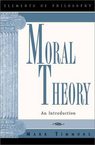 Moral Theory An Introduction  2002 edition cover