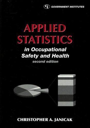 Applied Statistics in Occupational Safety and Health  2nd 2007 (Revised) edition cover