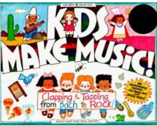 Kids Make Music! Clapping and Tapping from Bach to Rock!  2012 edition cover