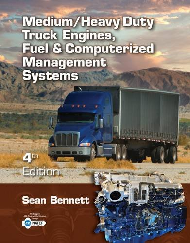 Medium/Heavy Duty Truck Engines, Fuel and Computerized Management Systems  4th 2013 edition cover