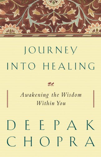 Journey into Healing Awakening the Wisdom Within You N/A 9781400080694 Front Cover